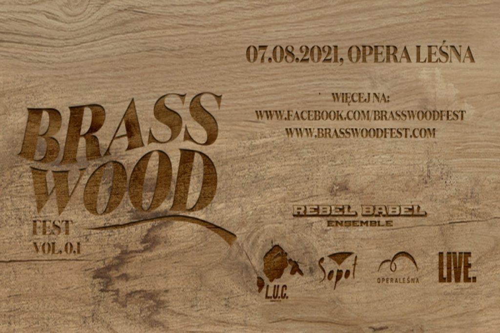 BrassWoodFest edycja 0,1 w sierpniu 2021 w Sopocie
